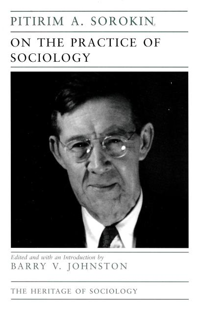 18 - Pitirim A. Sorokin, 'On the Practice of Sociology'