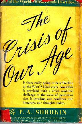 7 - The Crisis of Our Age